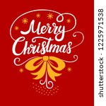 merry christmas lettering... | Shutterstock .eps vector #1225971538