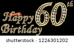 60 years happy birthday golden... | Shutterstock .eps vector #1226301202
