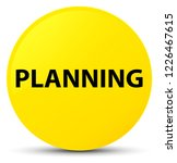 planning isolated on yellow... | Shutterstock . vector #1226467615