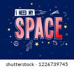 space slogan hand drawing... | Shutterstock .eps vector #1226739745