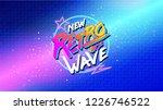 80s  new retro wave banner or... | Shutterstock .eps vector #1226746522