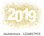 2019 happy new year background... | Shutterstock .eps vector #1226817925
