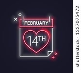 valentines day neon calendar....   Shutterstock .eps vector #1227075472