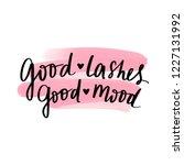 good lashes  good mood. hand... | Shutterstock .eps vector #1227131992