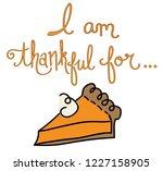 i am thankful for pumpkin pie | Shutterstock .eps vector #1227158905