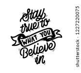 stay true handlettering... | Shutterstock .eps vector #1227220075