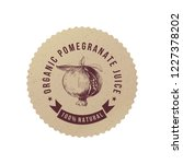 organic pomegranate juice craft ... | Shutterstock .eps vector #1227378202