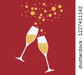 drink a toast to the party  new ... | Shutterstock .eps vector #1227411142
