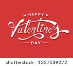 happy valentine's day hand... | Shutterstock .eps vector #1227539272