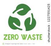 zero waste concept symbol   Shutterstock .eps vector #1227551425