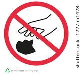 do not waste warning sign   Shutterstock .eps vector #1227551428