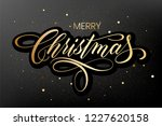 lettering merry christmas and... | Shutterstock . vector #1227620158