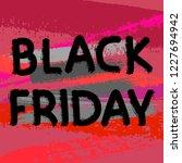 black friday lettering banner.... | Shutterstock .eps vector #1227694942