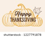 happy thanksgiving background... | Shutterstock .eps vector #1227791878