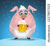 funny girl pig with beer on... | Shutterstock .eps vector #1227807325