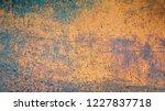 rusty metal background texture. ... | Shutterstock . vector #1227837718