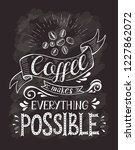 coffee banner with quote on the ... | Shutterstock .eps vector #1227862072