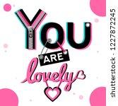 spring sound  a romantic slogan ... | Shutterstock .eps vector #1227872245