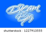 dream big expressive blue... | Shutterstock .eps vector #1227913555