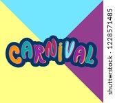 happy carnival festive... | Shutterstock .eps vector #1228571485