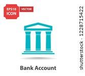 bank account icon | Shutterstock .eps vector #1228715422