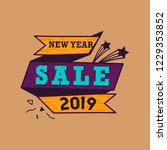 new year 2019 sale emblem vector | Shutterstock .eps vector #1229353852