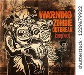 poster zombie outbreak. sign... | Shutterstock . vector #1229679922