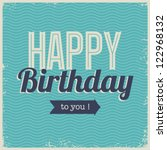 vintage retro happy birthday... | Shutterstock .eps vector #122968132