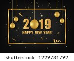 happy new year 2019 greeting... | Shutterstock .eps vector #1229731792