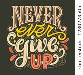 never ever give up. hand... | Shutterstock .eps vector #1230273505