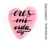 eres mi vida  vector hand... | Shutterstock .eps vector #1230921502