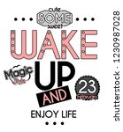 wake up and enjoy life. girl t... | Shutterstock . vector #1230987028