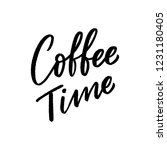 hand drawn lettering coffee... | Shutterstock .eps vector #1231180405