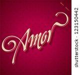 amor hand lettering   handmade...   Shutterstock .eps vector #123150442