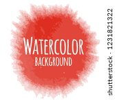 abstract watercolor background... | Shutterstock .eps vector #1231821322