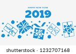happy new year 2019. decorative ... | Shutterstock . vector #1232707168