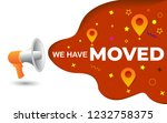 megaphone with we have moved...