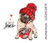 Stock vector adorable beige puppy pug in a red knitted hat and with a cup of coffee let it snow lettering 1232912875