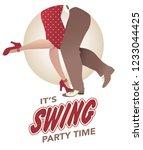 it's swing party time  legs of... | Shutterstock .eps vector #1233044425