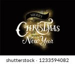 merry christmas and happy new... | Shutterstock .eps vector #1233594082