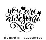 you are awesome hand written... | Shutterstock .eps vector #1233889588