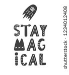 stay magical. hand lettering... | Shutterstock .eps vector #1234012408