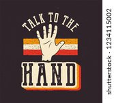 talk to the hand. the 90's... | Shutterstock .eps vector #1234115002