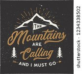 the mountains are calling and i ... | Shutterstock . vector #1234338502