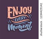 inspirational quote   enjoy... | Shutterstock .eps vector #1234425142