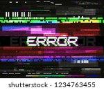 glitch error template. video... | Shutterstock .eps vector #1234763455