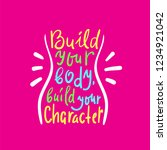 build your body build your... | Shutterstock .eps vector #1234921042