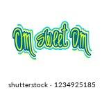 vector quote   om sweet omm....   Shutterstock .eps vector #1234925185