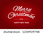 merry christmas and happy new...   Shutterstock .eps vector #1234929748
