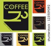 coffee design template | Shutterstock .eps vector #123509392